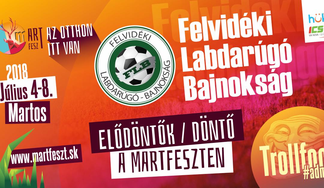 Felvidéki Labdarúgó Bajnokság a MartFeszten
